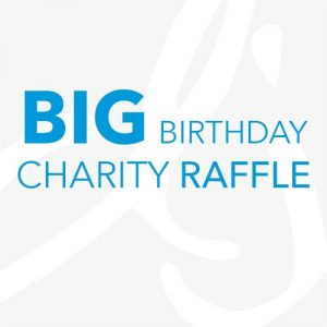 Big Birthday Charity Raffle